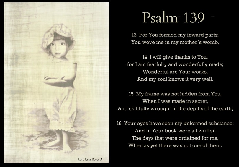Psalm 139:13–16 #LordJesusSaves