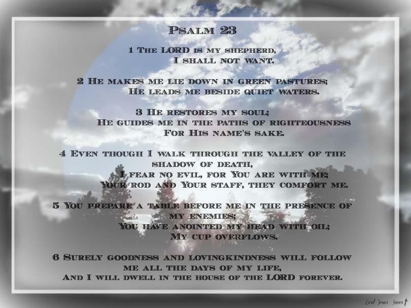 Psalm 23 #LordJesusSaves