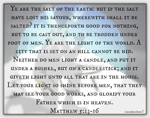 Matthew 5:13-16 #LordJesusSaves