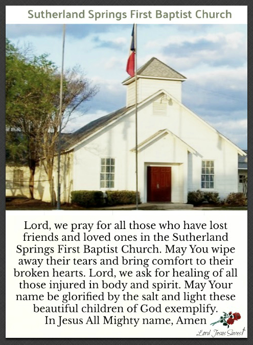 Prayer for those in Sutherland Springs, Tx